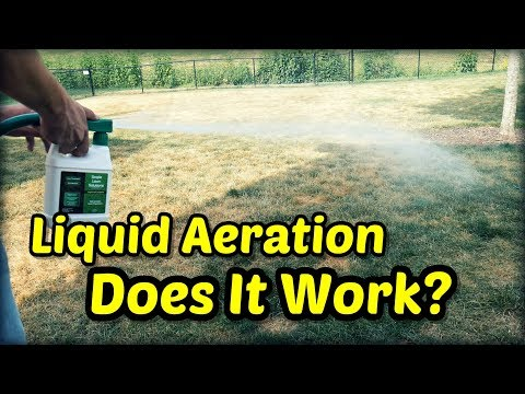 Does Liquid Aeration Really Work?