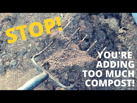 The Problem with TOO MUCH Compost