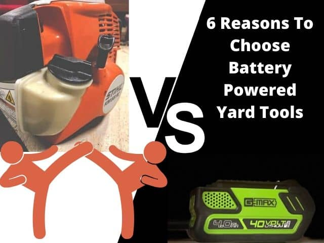 Gas vs Electric: 6 Reasons To Use Battery-Powered Yard Tools